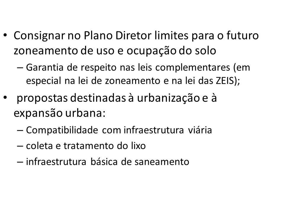 propostas destinadas à urbanização e à expansão urbana: