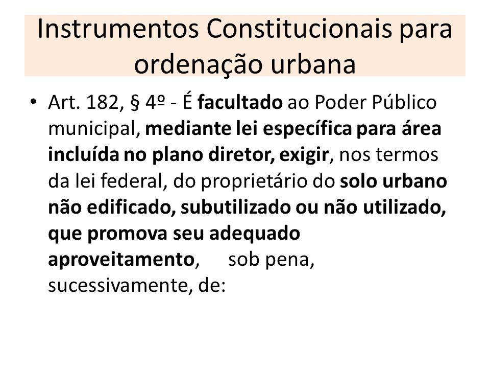 Instrumentos Constitucionais para ordenação urbana