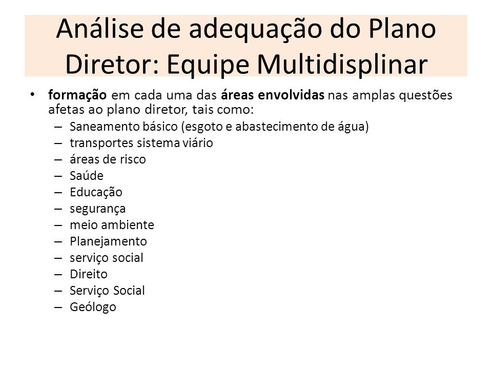 Análise de adequação do Plano Diretor: Equipe Multidisplinar