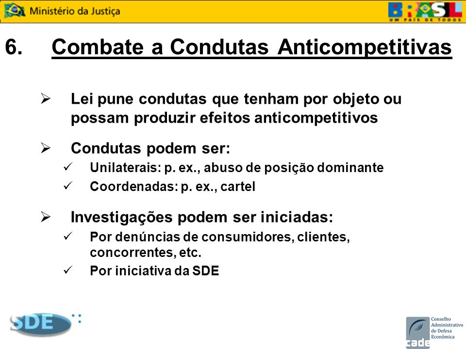 6. Combate a Condutas Anticompetitivas