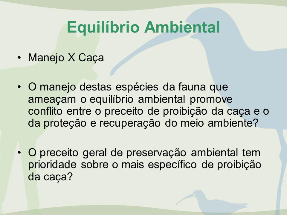 Equilíbrio Ambiental Manejo X Caça