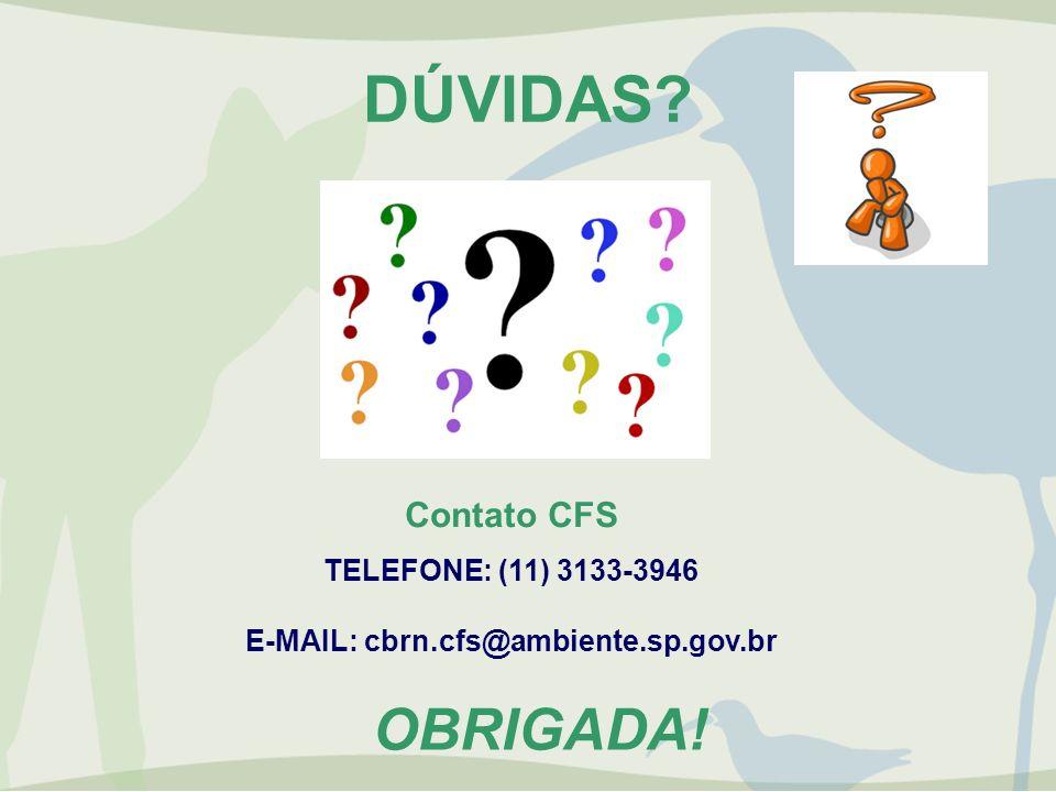 TELEFONE: (11) 3133-3946 E-MAIL: cbrn.cfs@ambiente.sp.gov.br