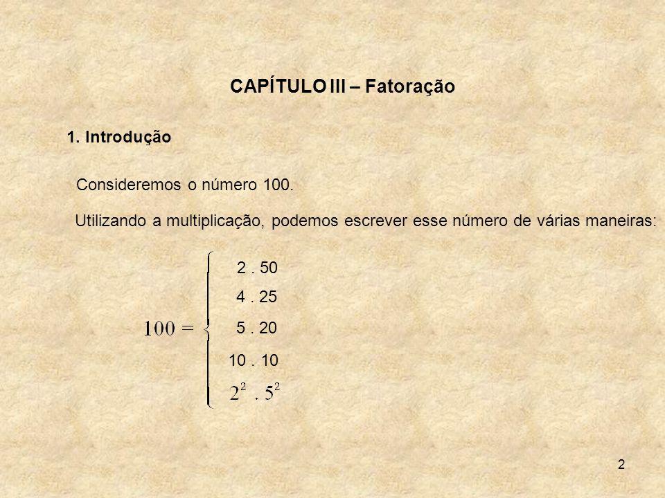 CAPÍTULO III – Fatoração