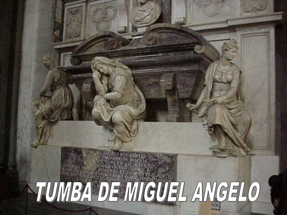 TUMBA DE MIGUEL ANGELO