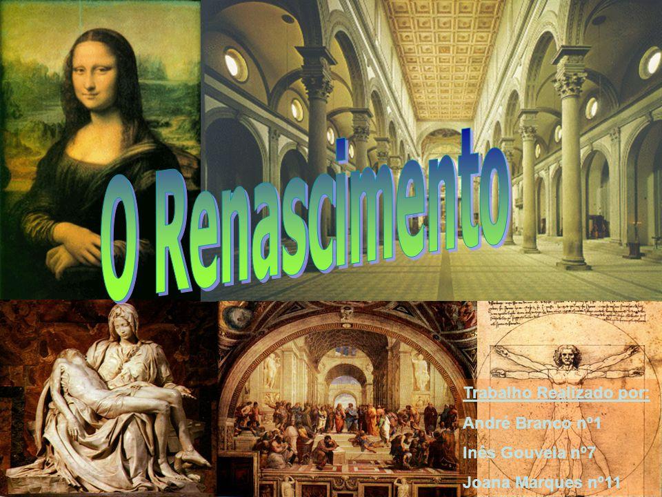 O Renascimento Trabalho Realizado por: André Branco nº1
