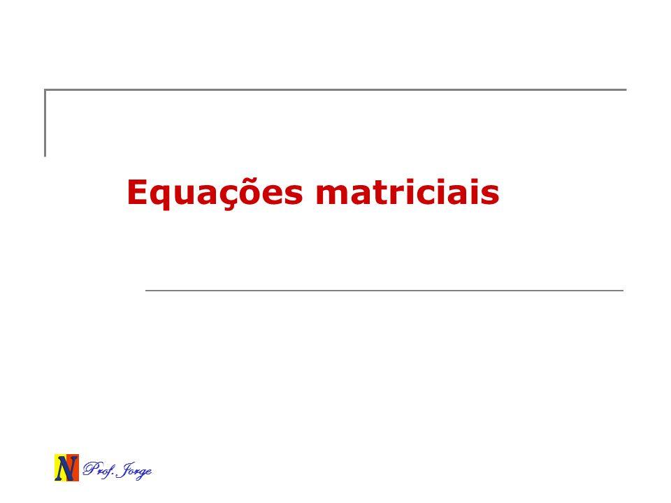 Equações matriciais