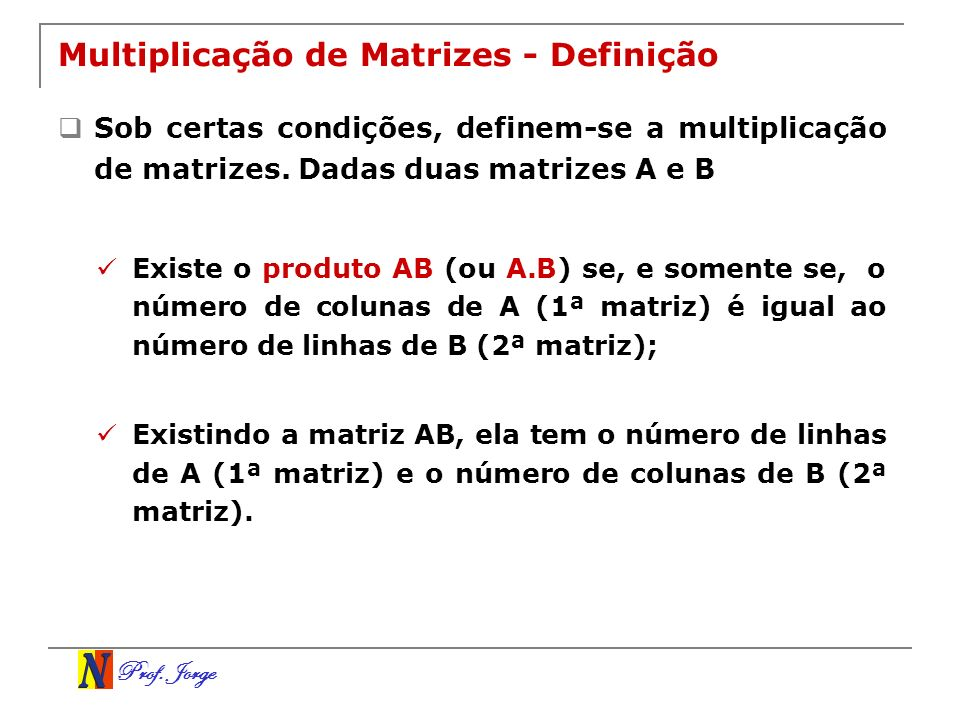 Multiplicação de Matrizes - Definição