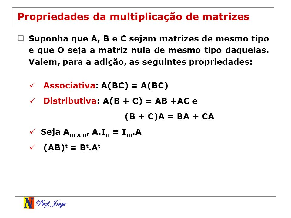 Propriedades da multiplicação de matrizes
