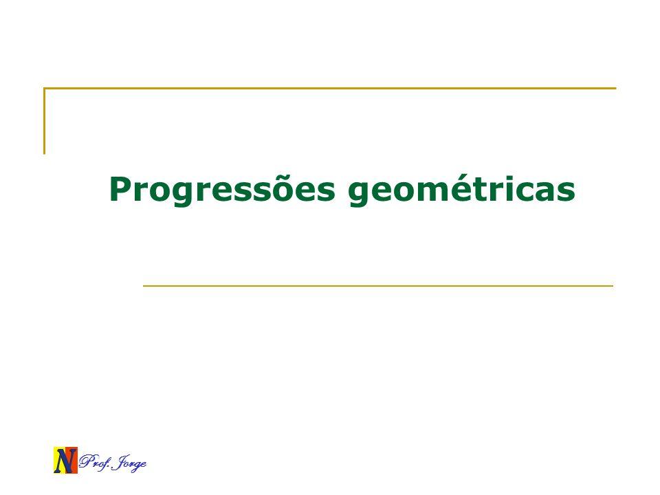 Progressões geométricas