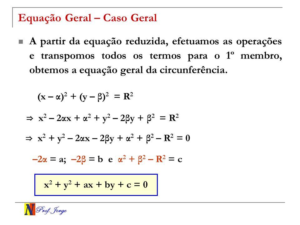 Equação Geral – Caso Geral