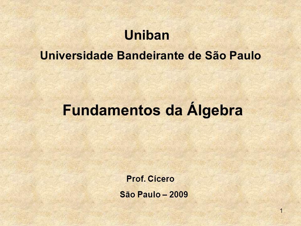 Universidade Bandeirante de São Paulo Fundamentos da Álgebra