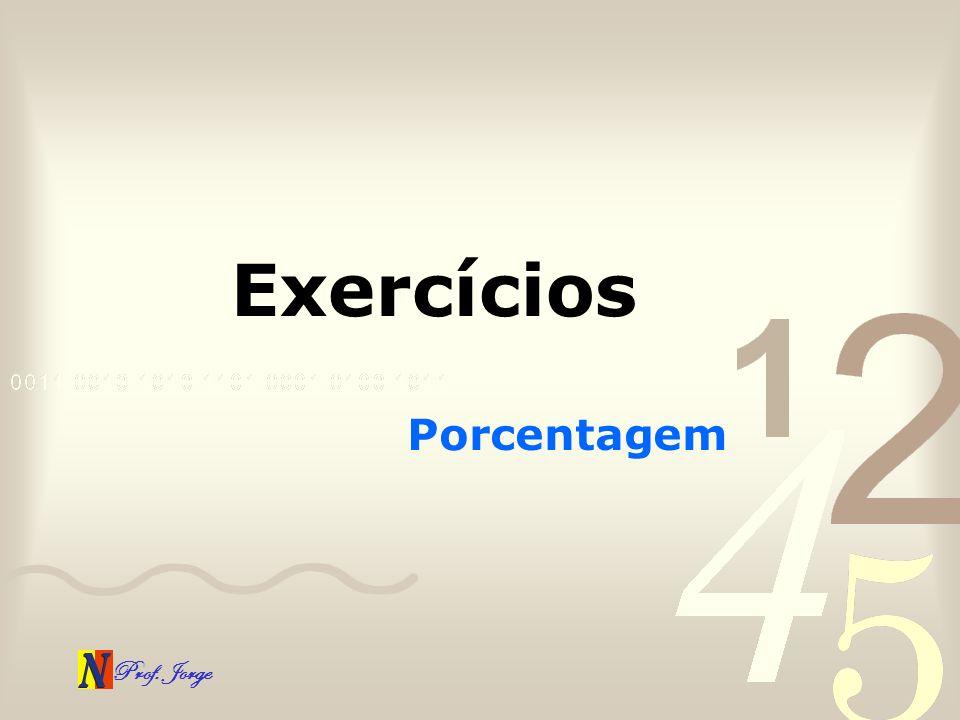 Exercícios Porcentagem