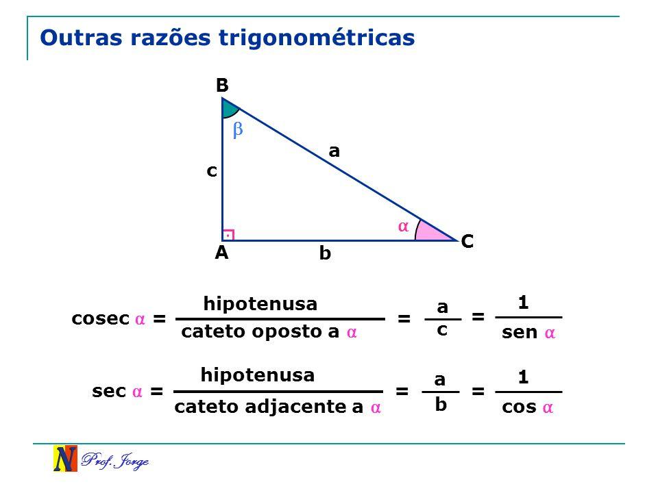 Outras razões trigonométricas