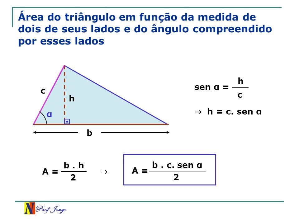 Área do triângulo em função da medida de dois de seus lados e do ângulo compreendido por esses lados