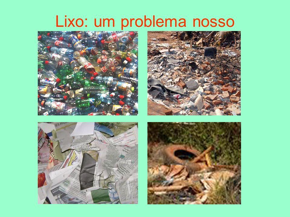 Lixo: um problema nosso