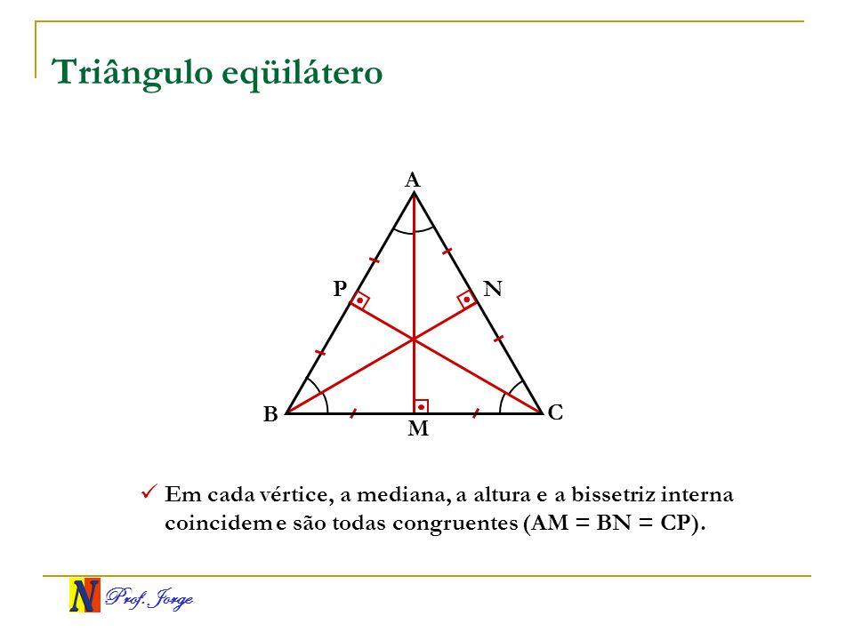 Triângulo eqüilátero A P N B C M