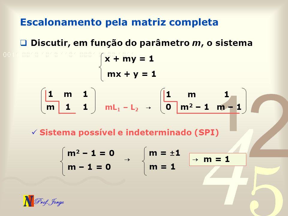 Escalonamento pela matriz completa