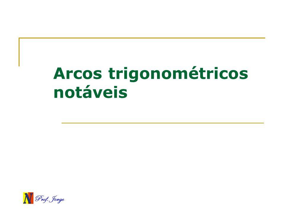 Arcos trigonométricos notáveis