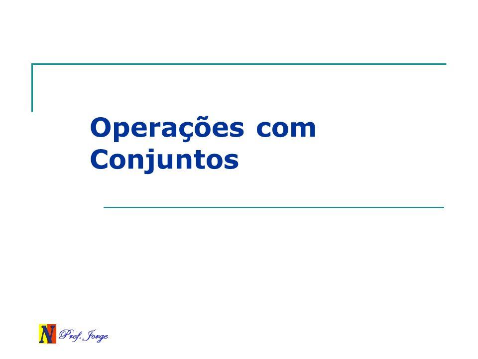 Operações com Conjuntos