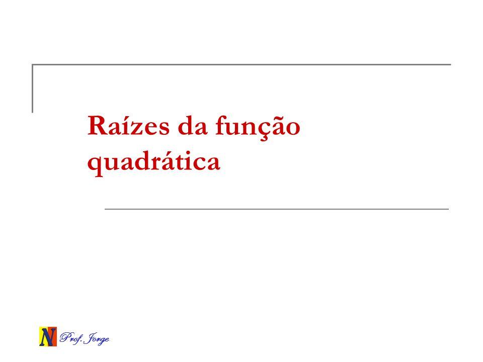 Raízes da função quadrática