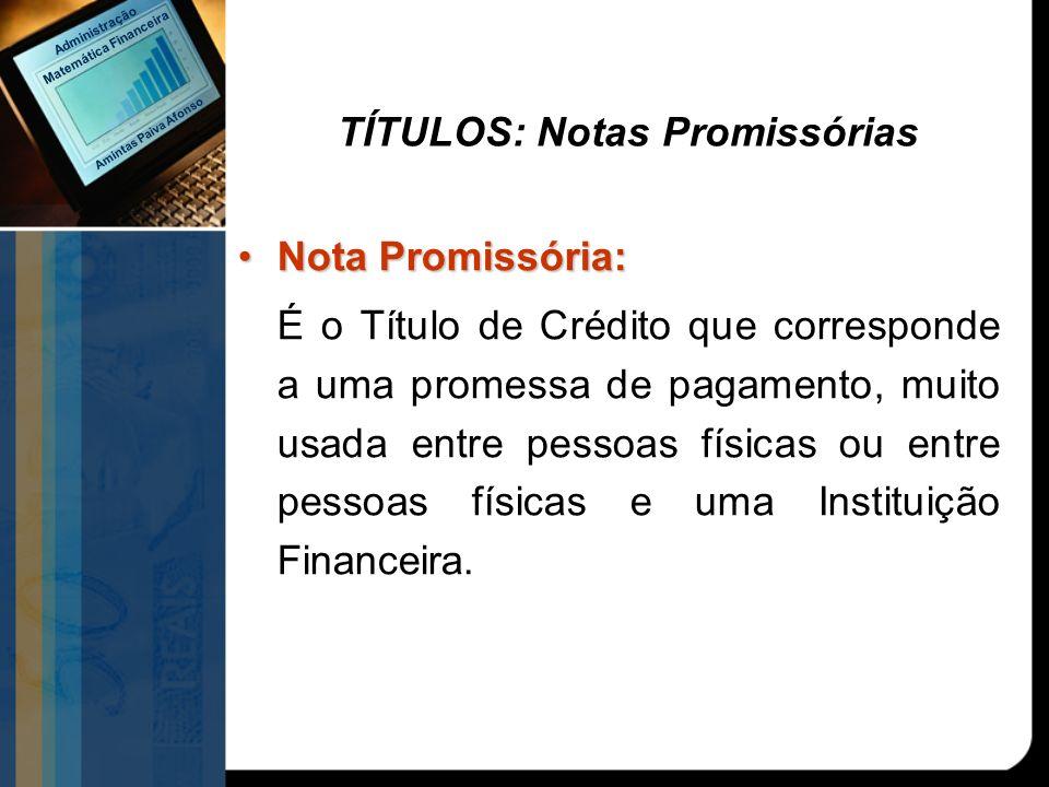 TÍTULOS: Notas Promissórias