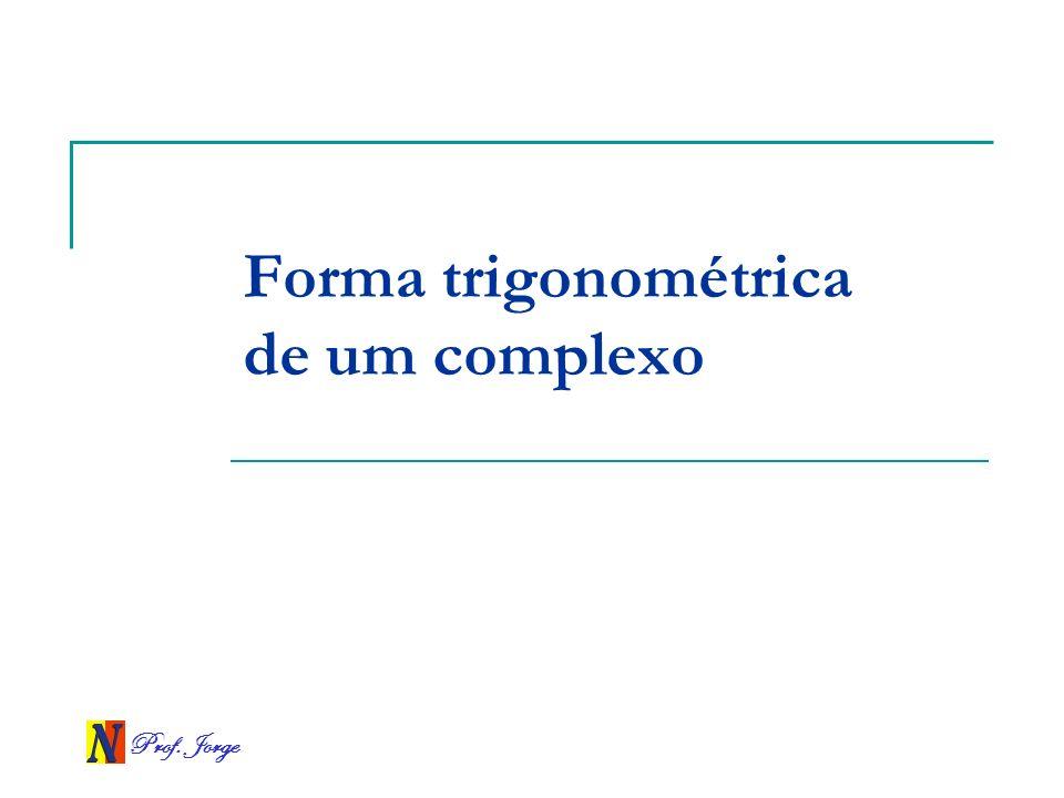 Forma trigonométrica de um complexo