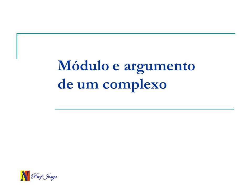 Módulo e argumento de um complexo