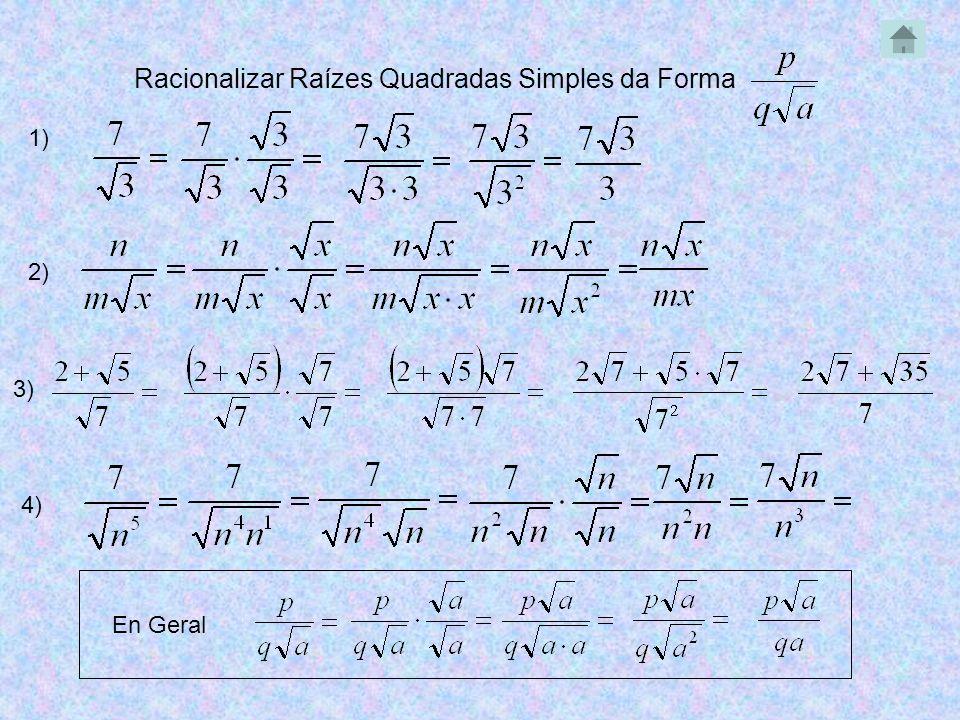 Racionalizar Raízes Quadradas Simples da Forma