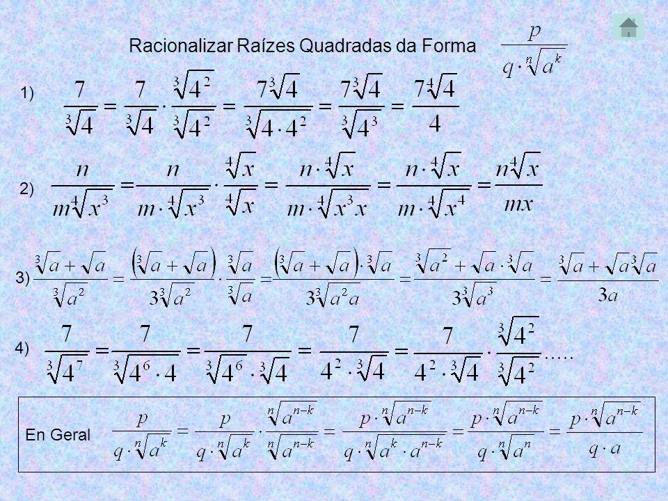 Racionalizar Raízes Quadradas da Forma