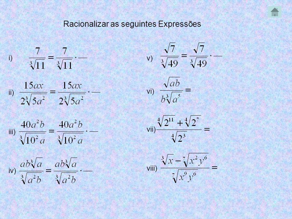Racionalizar as seguintes Expressões