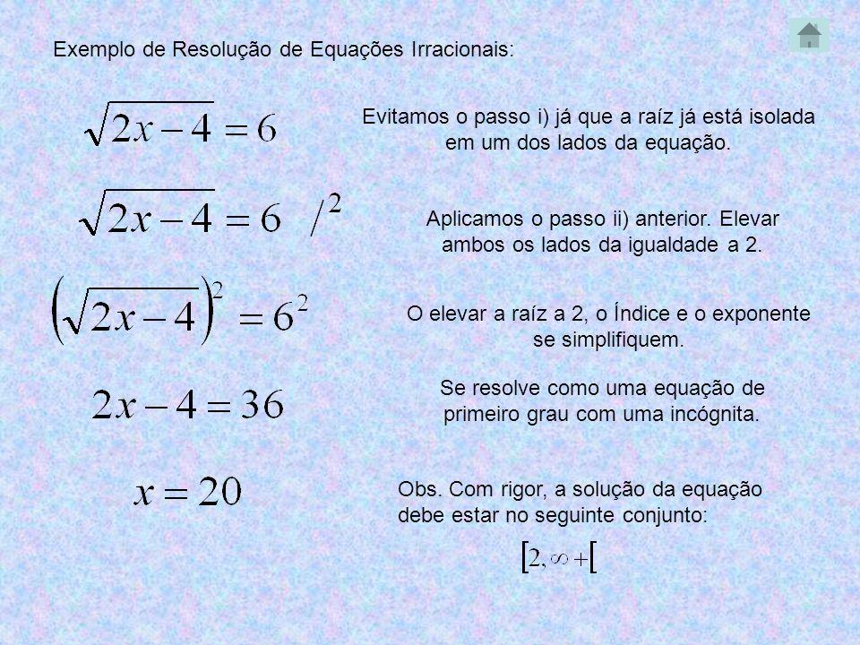 Exemplo de Resolução de Equações Irracionais: