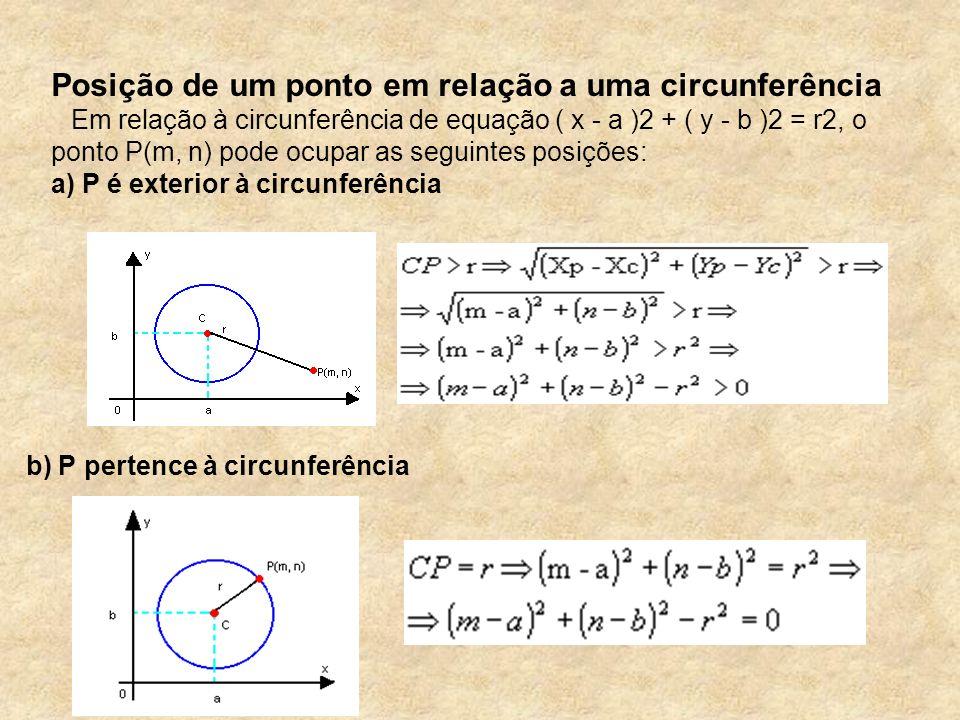 b) P pertence à circunferência