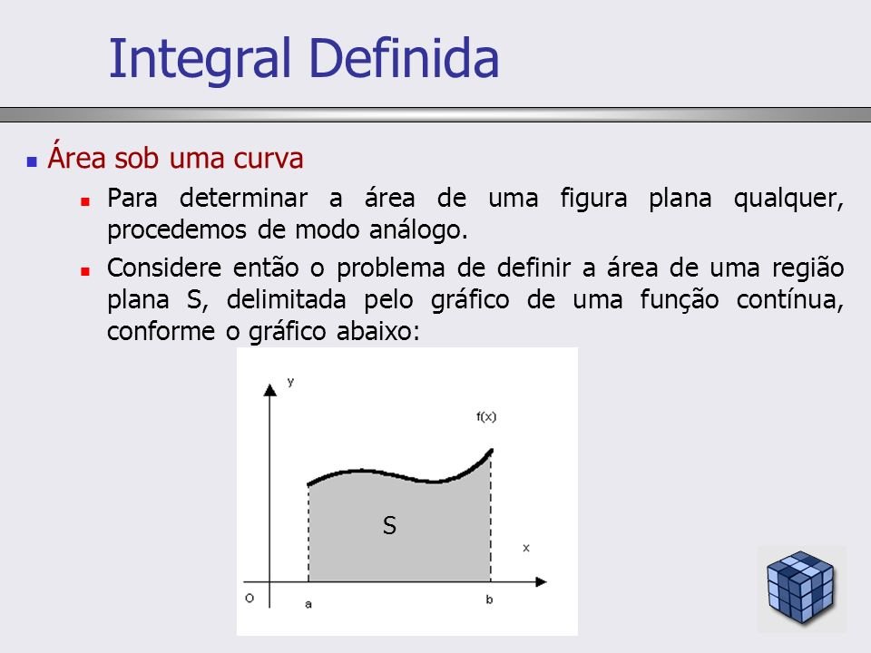 Integral Definida Área sob uma curva