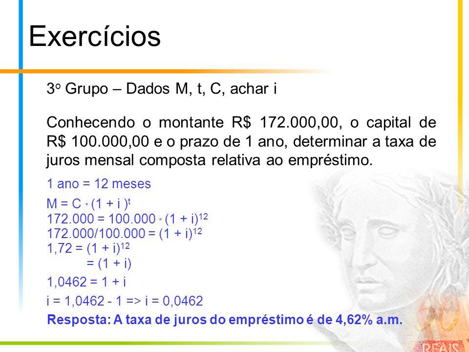 Exercícios 3o Grupo – Dados M, t, C, achar i