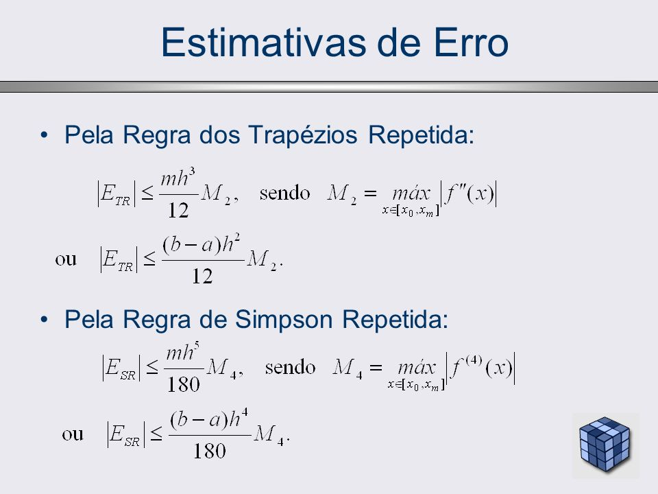 Estimativas de Erro Pela Regra dos Trapézios Repetida: