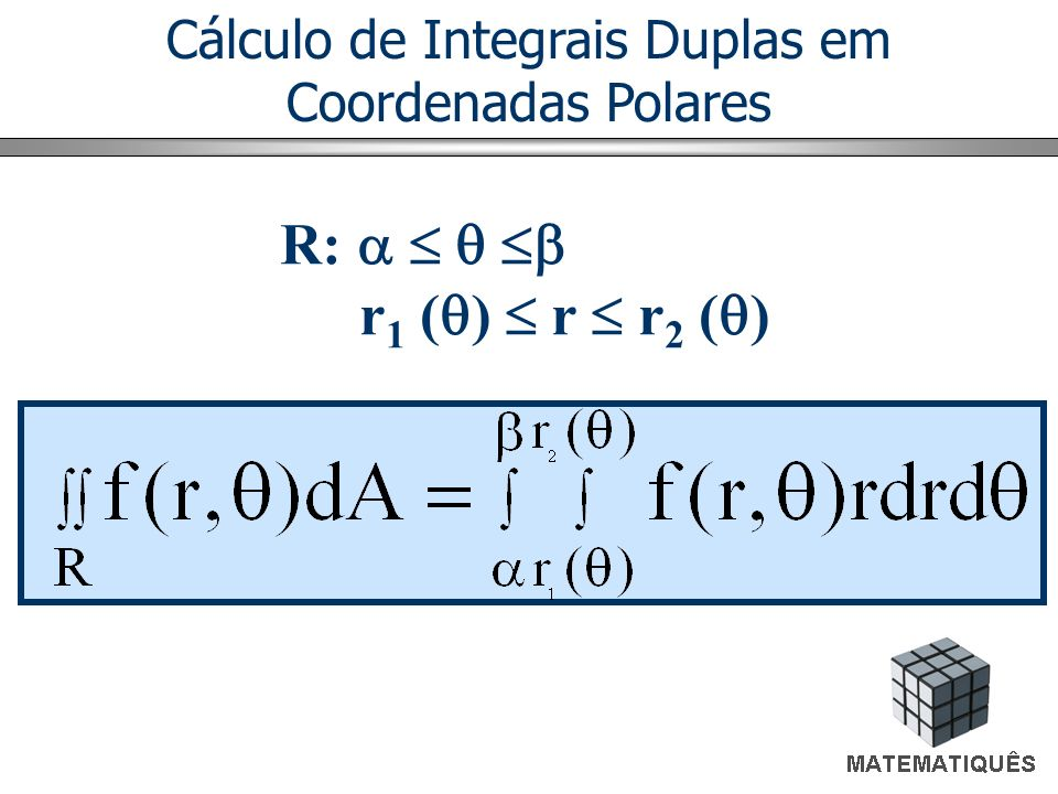 Cálculo de Integrais Duplas em Coordenadas Polares
