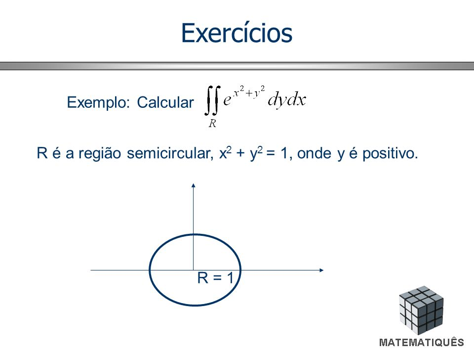 Exercícios Exemplo: Calcular