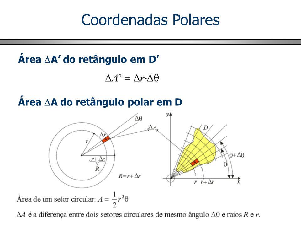 Coordenadas Polares Área A' do retângulo em D'