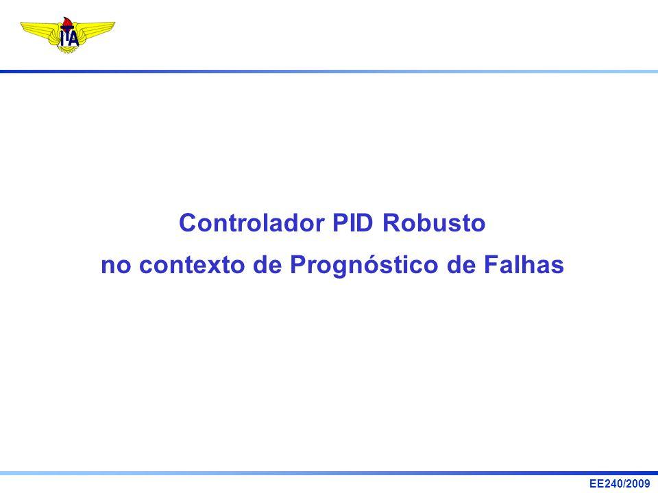 Controlador PID Robusto no contexto de Prognóstico de Falhas