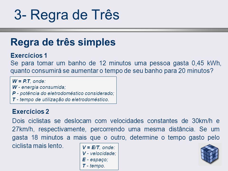 3- Regra de Três Regra de três simples Exercícios 1