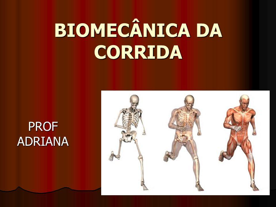 BIOMECÂNICA DA CORRIDA