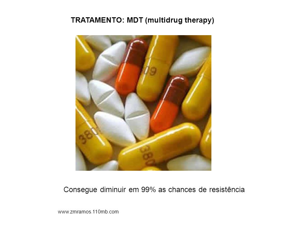 TRATAMENTO: MDT (multidrug therapy)