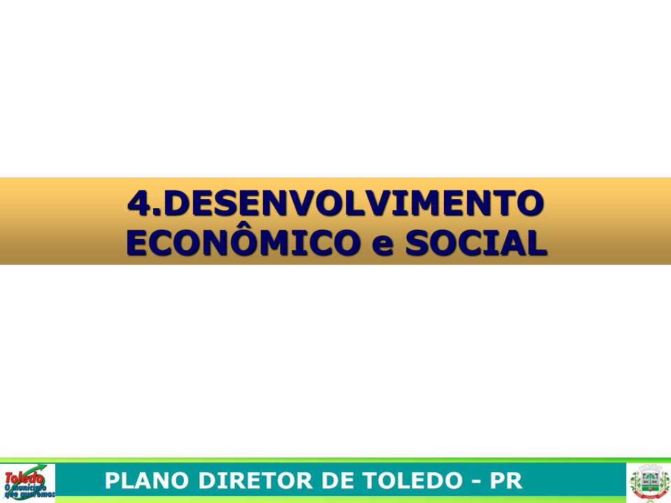 4.DESENVOLVIMENTO ECONÔMICO e SOCIAL