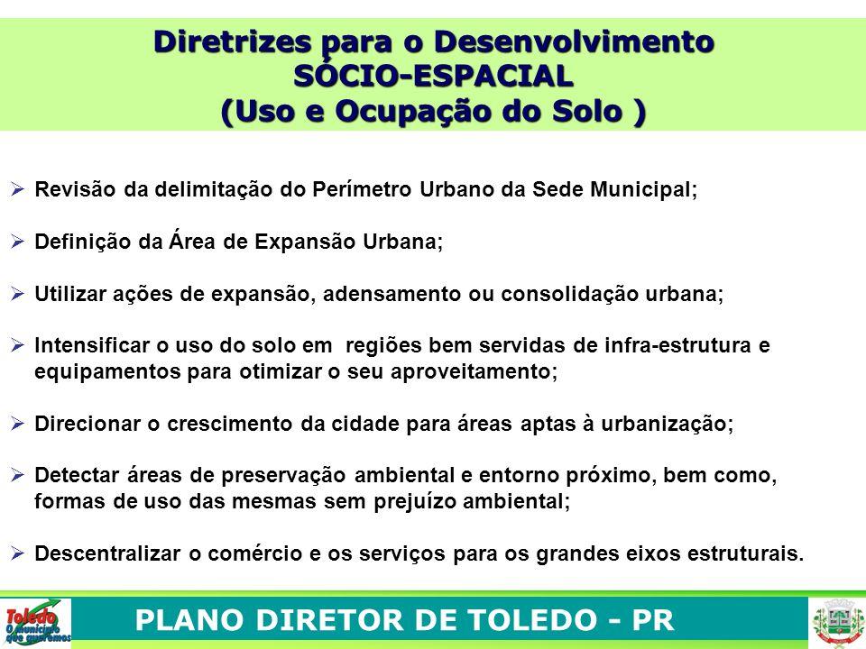 Diretrizes para o Desenvolvimento (Uso e Ocupação do Solo )