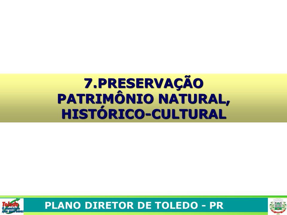 7.PRESERVAÇÃO PATRIMÔNIO NATURAL, HISTÓRICO-CULTURAL