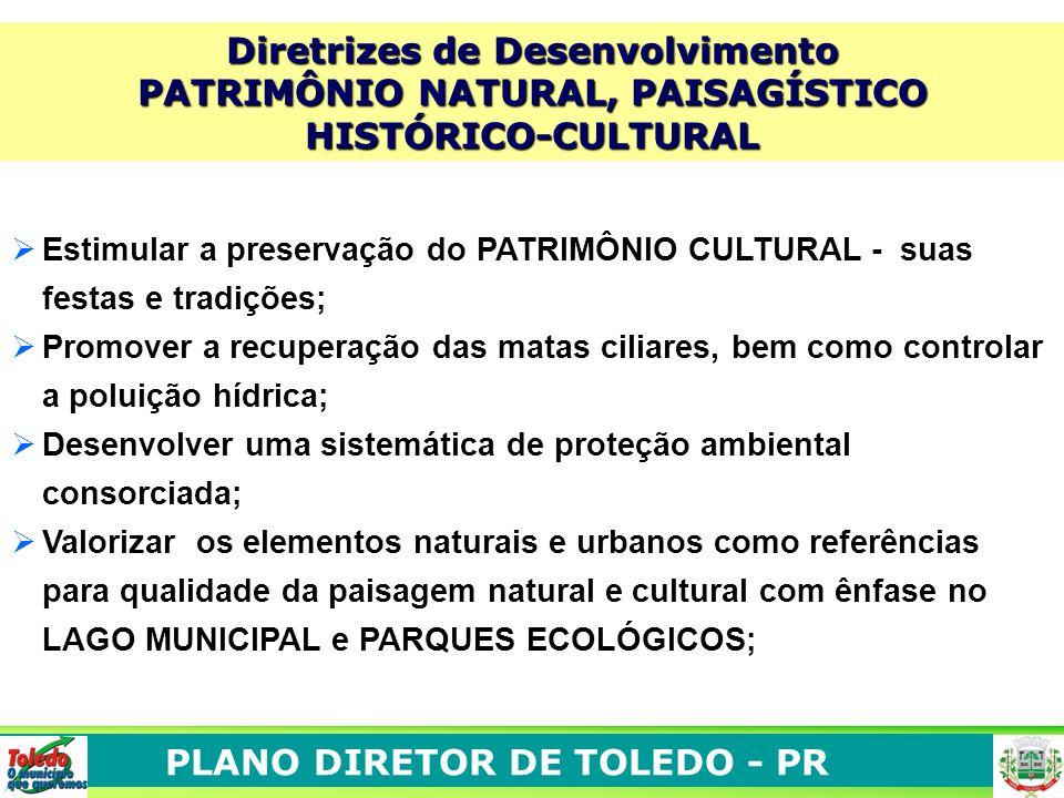 Diretrizes de Desenvolvimento PATRIMÔNIO NATURAL, PAISAGÍSTICO