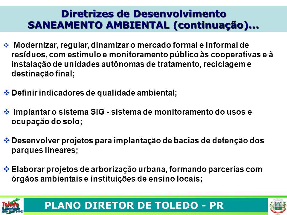 Diretrizes de Desenvolvimento SANEAMENTO AMBIENTAL (continuação)...