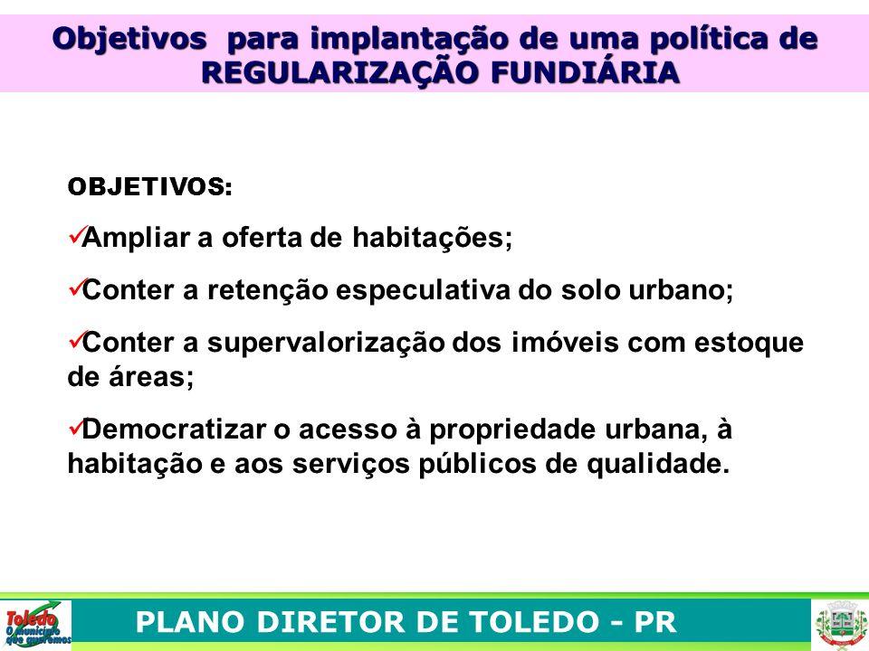 Objetivos para implantação de uma política de REGULARIZAÇÃO FUNDIÁRIA