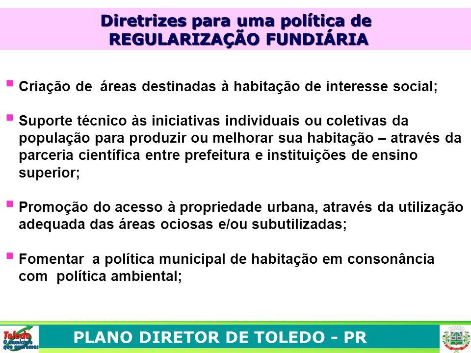 Diretrizes para uma política de REGULARIZAÇÃO FUNDIÁRIA