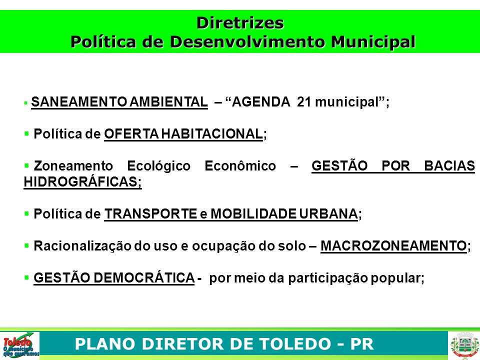Política de Desenvolvimento Municipal